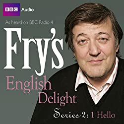 Fry's English Delight: Series 2 - Hello