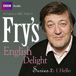 Fry's English Delight: Series 2 - Hello Radio/TV Program