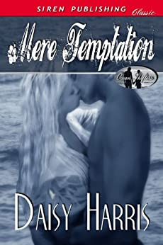 Mere Temptation [Ocean Shifters 1] (Siren Publishing Classic) by [Harris, Daisy]