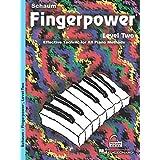 Fingerpower - Level 2: Effective Technic for All Piano Methods (Schaum Publications Fingerpower(R))