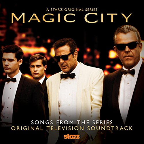 Magic City (Soundtrack from th...