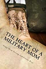 The Heart of a Military Mom Paperback