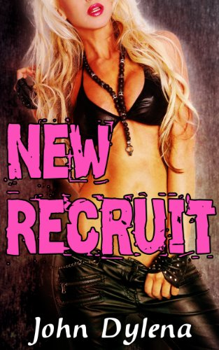 New Recruit Forced Feminization Mc Erotica By Dylena John