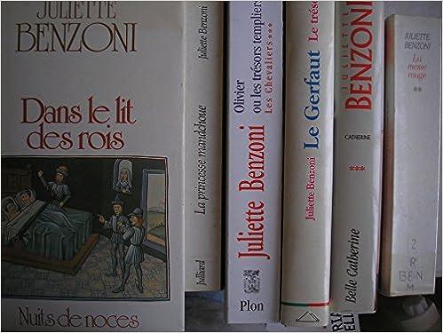Amazon Fr Juliette Benzoni Lot 6 Livres Dans Le Lit
