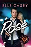 Rose (Red Hot Love Series)