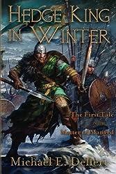 Hedge King in Winter (The Matter of Manred Saga)
