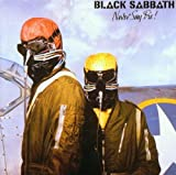 Never Say Die by Black Sabbath