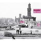 Permis de (re)construire Vire 1944-1965
