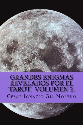 Grandes Enigmas revelados por el Tarot.  Volumen 2. (Volume 2) (Spanish Edition) pdf epub