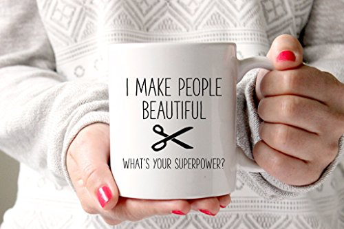 I Make People Beautiful, What Your Superpower? Coffee Mug, Ceramic Mug, Funny Coffee Mug, Gift For Him, Gift For Her, Gift Idea For Friends, 11oz - Sunglasses Boot Beer Das