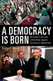 A Democracy Is Born, Matthew J. Morgan, 0275999998