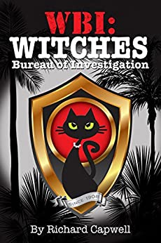 Wbi witches bureau of investigation wbi series book 1 for Bureau 13 book series