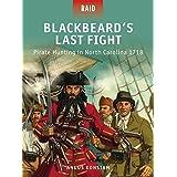 Blackbeard's Last Fight: Pirate Hunting in North Carolina 1718