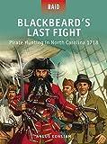 Blackbeard's Last Fight - Pirate Hunting in North Carolina 1718 (Raid)