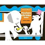 Magique Circus Tour