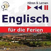 Englisch für die Ferien: On Holiday (Hören & Lernen) | Dorota Guzik