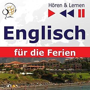 Englisch für die Ferien: On Holiday (Hören & Lernen) Hörbuch