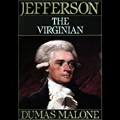 Thomas Jefferson and His Time, Volume 1: The Virginian | Dumas Malone