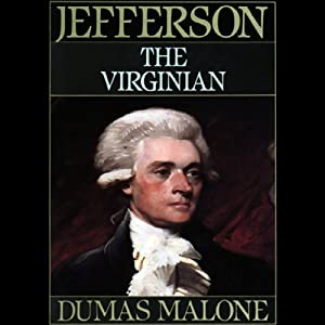 Thomas Jefferson and His Time, Volume 1 Hörbuch