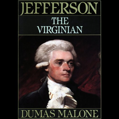 Thomas Jefferson and His Time, Volume 1: The Virginian