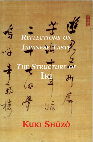 Reflections on Japanese Taste: The Structure of Iki