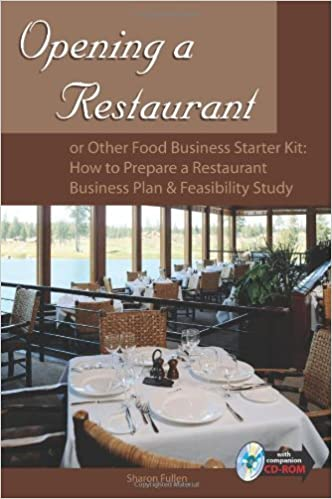 By Sharon Fullen Opening A Restaurant Or Other Food Business