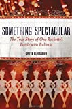 Something Spectacular, Greta Gleissner, 1580054153