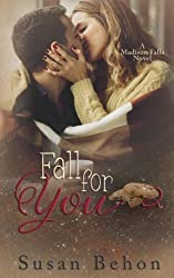 Fall For You (Madison Falls) (Volume 1)