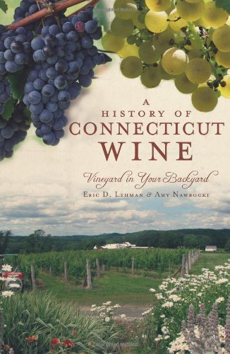 Mohawk Santa - A History of Connecticut Wine: Vineyard in Your Backyard (American Palate)