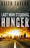 img - for Hunger: Last Man Standing Book 1 (Volume 1) book / textbook / text book