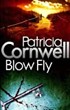 Front cover for the book Blow Fly by Patricia Cornwell
