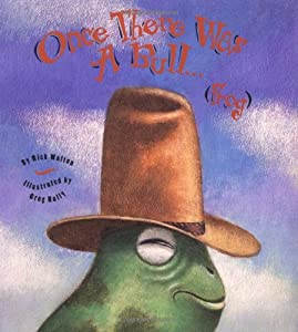 Once There Was a Bull... (Frog)
