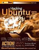 Hacking Ubuntu, Neal Krawetz, 047010872X