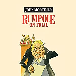 Rumpole on Trial Audiobook