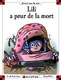 Lili a peur de la mort - tome 90 (90)