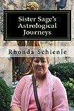 Sister Sage's Astrological Journeys: As Above, So Below