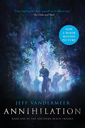 Amazon annihilation book one of the southern reach trilogy annihilation book one of the southern reach trilogy by vandermeer jeff fandeluxe Image collections