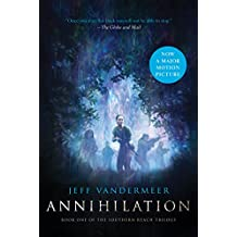 Annihilation: Book One of the Southern Reach Trilogy
