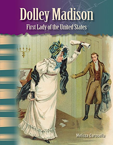 Dolley Madison (Social Studies Readers : Focus On)