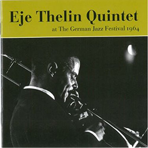 Love Each Other When Two Souls: What Is This Thing Called Love? By Eje Thelin Quintet On