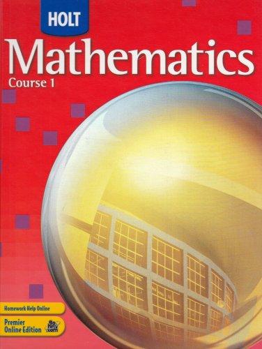 Holt Mathematics: Student Edition Course 1 2007