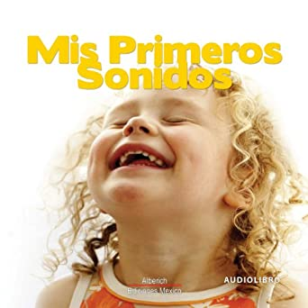 Mis primeros sonidos My First Sounds (Audio Download