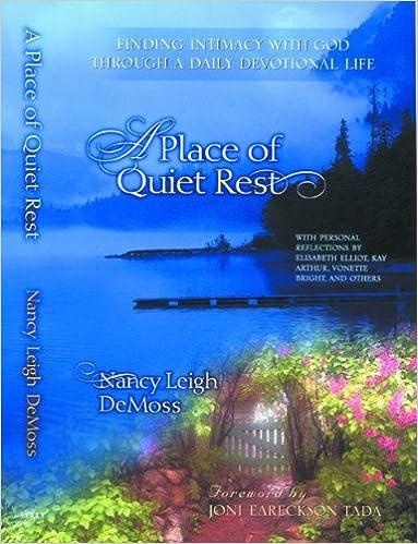 A Place of Quiet Rest - Nancy Leigh DeMoss