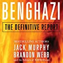 Benghazi: The Definitive Report Audiobook by Brandon Webb, Jack Murphy Narrated by Melinda Fleming, Salomon Maya