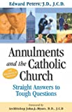 Annulments and the Catholic Church, Edward N. Peters, 1932645004