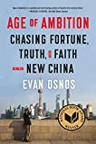 Image of Age of Ambition: Chasing Fortune, Truth, and Faith in the New China