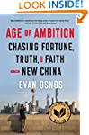 Age of Ambition: Chasing Fortune, Tru...