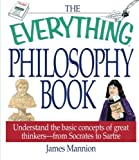 The Everything® Philosophy Book, James Mannion, 1580626440