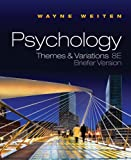 Bundle: Psychology: Themes and Variations, Briefer Edition (with Concept Charts), 8th + CengageNOW with EBook, Psychology Resource Center, InfoTrac Printed Access Card, Weiten, Wayne, 1111192308