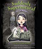 img - for Suddenly Supernatural Books 1 and 2: Book 1: School Spirit; Book 2: Scaredy Kat book / textbook / text book